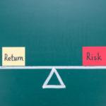 リスクリターンの基本…低リスクな投資を進めるために知っておくべきリスクとリターンの関係性